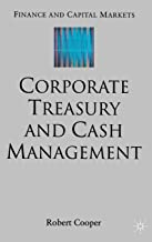 Corporate Treasury And Cash Management - Robert Cooper