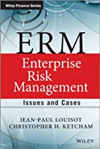 ERM - Enterprise Risk Management: Issues and Cases - Jean-Paul Louisot, Christopher Ketcham