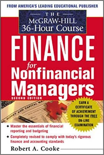 The McGraw-Hill 36-Hour Course: Finance for Non-Financial Managers - Robert Cooke
