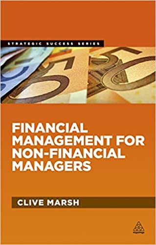 Financial Management for Non-Financial Managers - Clive Marsh